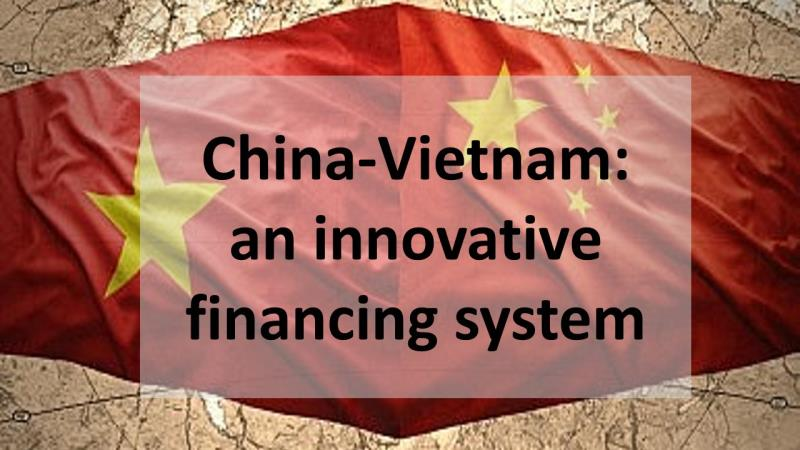 China-Vietnam: an innovative financing system