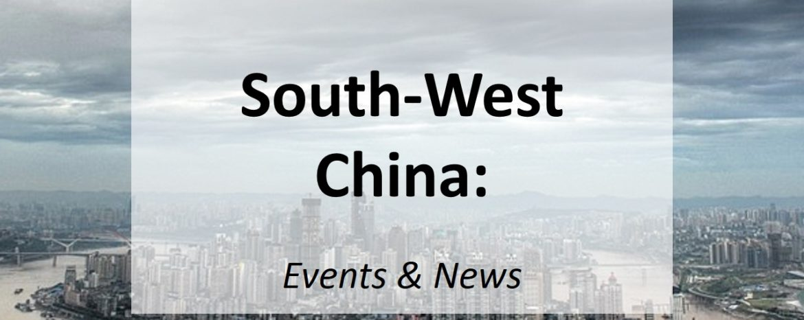 South-West China: Events & News