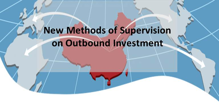 New Methods of Supervision on Outbound Investment