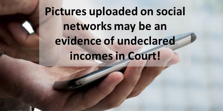 Pictures on social: evidence of undeclared incomes in Court?
