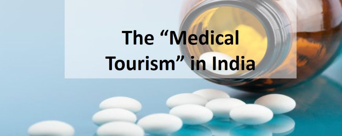 "The ""medical tourism"" in India"