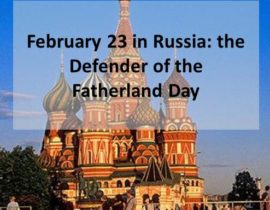 23 February in Russia –Defender of Fatherland Day