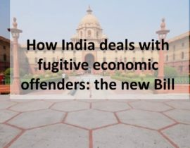 How India deals with fugitive economic offenders: the new Bill
