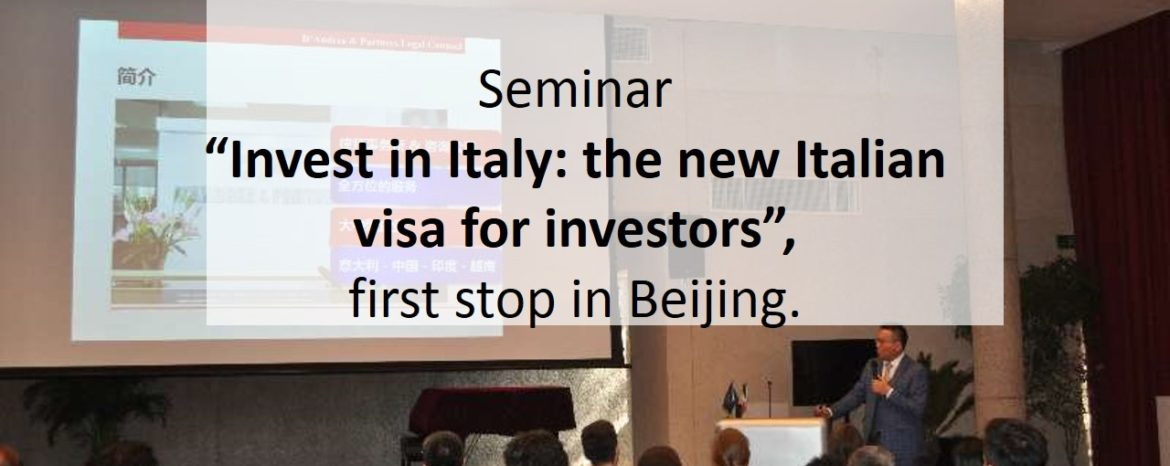 """Invest in Italy:the new Italian visa for investors"" – Beijing"