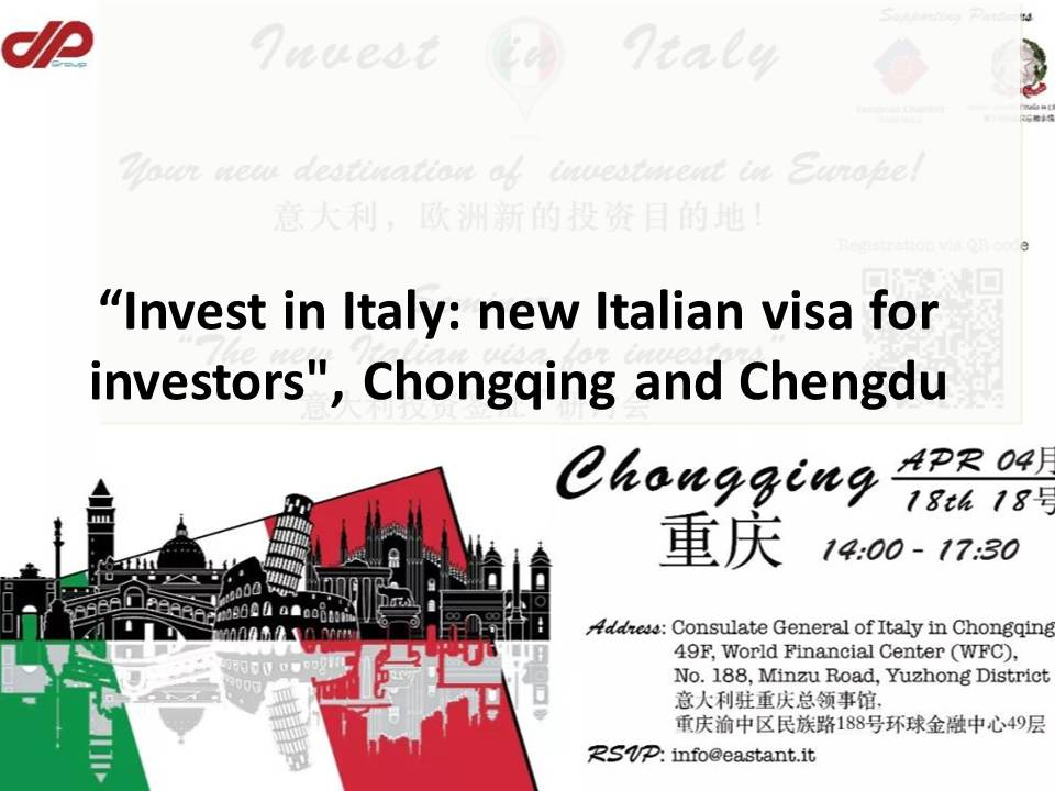 """Invest in Italy: new Italian visa for investors"", Chongqing and Chengdu"