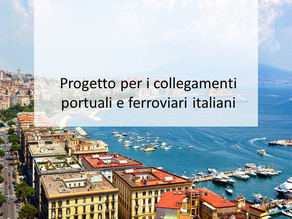 The new port-rails integration project in Italy