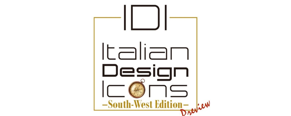 IDI Italian Design Icons South-West Edition Preview