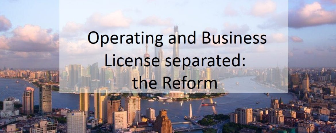 Operating License and Business License separated: the reform
