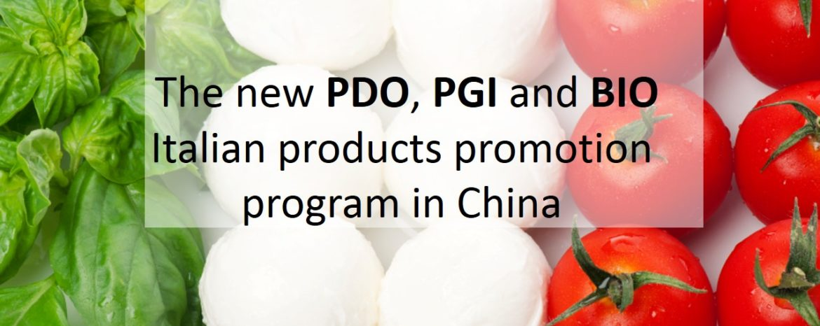 The new PDO, PGI and BIO Italian products promotion program in China