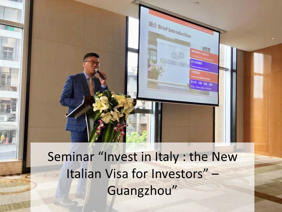 "Seminar ""Invest in Italy: the New Italian Visa for Investors""-Guangzhou"